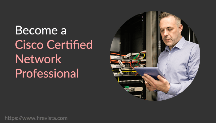 Become a Cisco Certified Network Professional