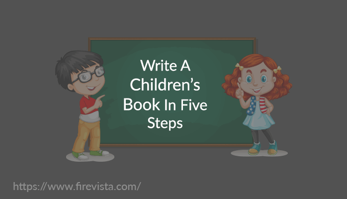 How To Write A Children's Book In Five Steps