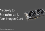 How Precisely to Benchmark Your Images Card