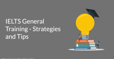 IELTS General Training - Strategies and Tips