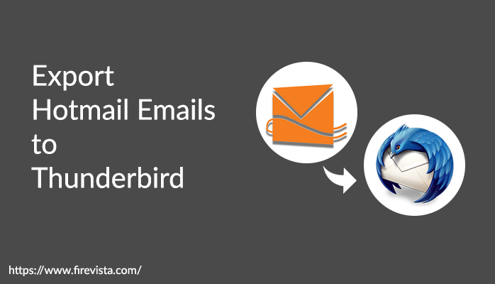Untold Techniques to Export Hotmail Emails to Thunderbird