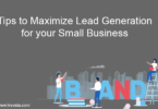 5 Tips to Maximize Lead Generation for your Small Business
