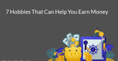 7 Hobbies That Can Help You Earn Money
