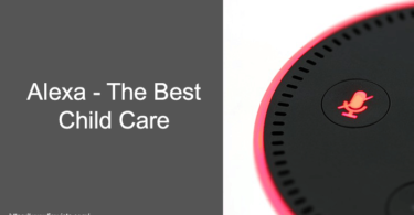 Alexa - The Best Child Care