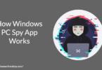 How Windows PC Spy App Works
