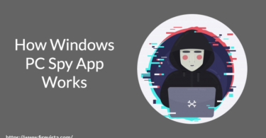 How Windows PC Spy App Works