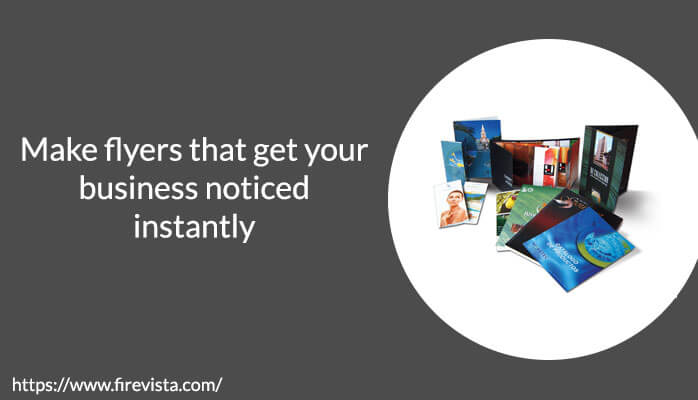 Make-flyers-that-get-your-business-noticed-instantly