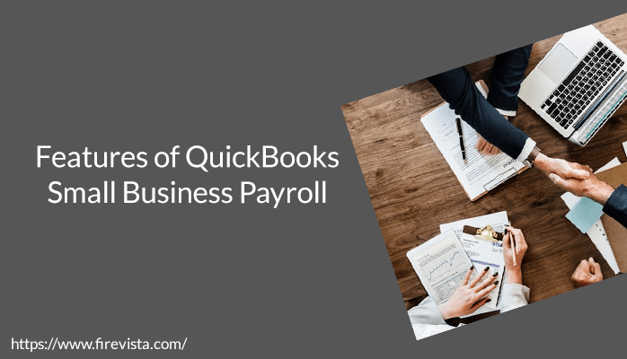 Features of QuickBooks Small Business Payroll