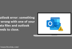 something is wrong with data files and outlook needs to close