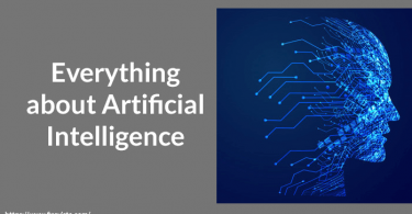 Everything about Artificial Intelligence