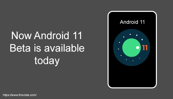 Now Android 11 Beta is available today