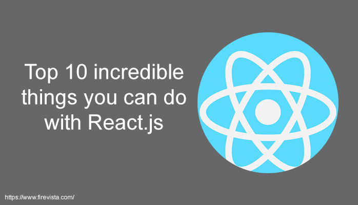incredible things you can do with React.js