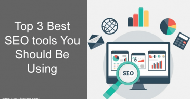 Top 3 Best SEO tools You Should Be Using