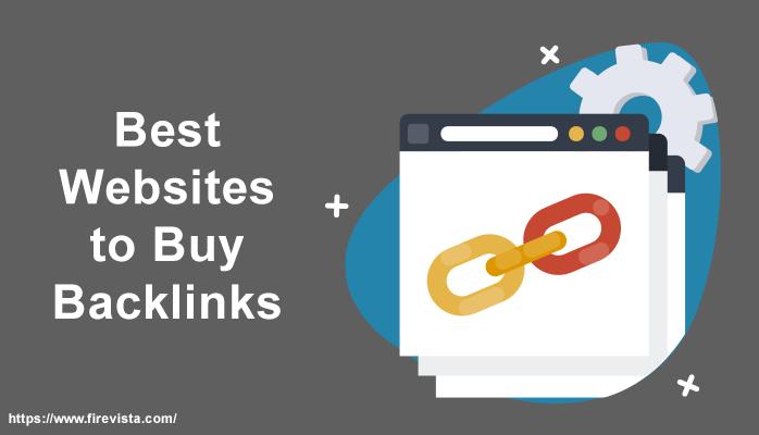 Best Websites to Buy Backlinks in 2020 - Firevista