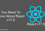 You Need To Know About React v17.0
