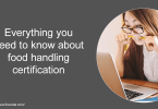 Everything you need to know about food handling certification