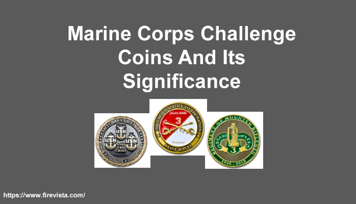 Marine Corps Challenge Coins And Its Significance
