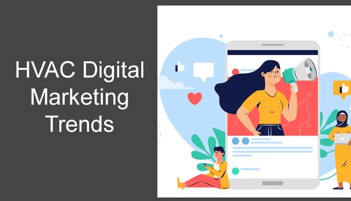 HVAC Digital Marketing Trends