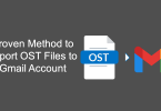 Proven Method to Import OST Files to Gmail Account