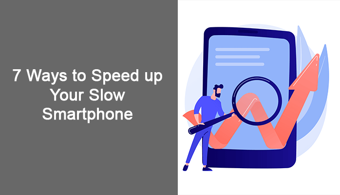 speed up your Smartphone