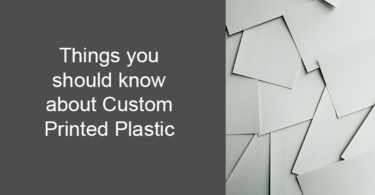 Things you should know about Custom Printed Plastic cards