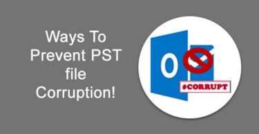 Ways To Prevent PST file Corruption