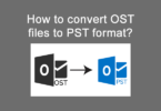 How to convert OST files to PST format