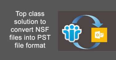Top class solution to convert NSF files into PST file format