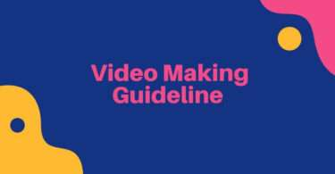 Ultimate Video Making Guideline for Beginners